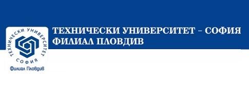 ТЕХНИЧЕСКИ УНИВЕРСИТЕТ - София - Филиал Пловдив
